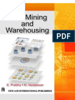 Data Mining and Warehousing