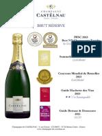 Awards Champagne de Castelnau, Brut Réserve 04.2015