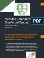 Metodos, Estandares y Diseño del Trabajo