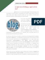 Qué Es El Blog y Para Qué Sirve