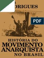 Histc3b3ria Do Movimento Anarquista No Brasil Rodrigues