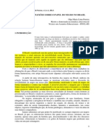 A Dor Da Cor - Reflexoes Sobre o Papel Do Negro No Brasil