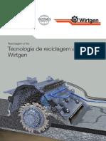 Reciclagem a Frio - Tecnologia de Reciclagem a Frio Wirtgen (Wirtgen Group)