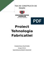 Proiect Tehnologia Fabricatiei 2