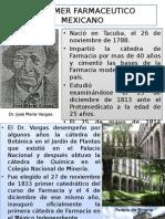 El Primer Farmaceutico Mexicano