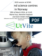 Youth and Science Centres in Norway
