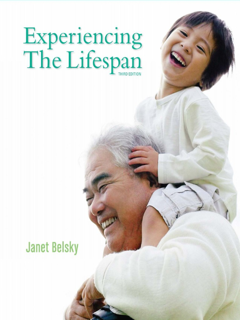 Experiencing the lifespan janet belsky developmental experiencing the lifespan janet belsky developmental psychology adolescence fandeluxe Image collections