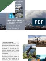 Deterioro Ambiental Urbano y Rural