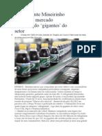 Refrigerante Mineirinho Resiste No Mercado Enfrentando