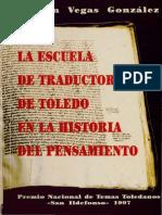 Vegas Gonzalez Serafin - La Escuela de Traductores de Toledo en La Historia Del Pensamiento