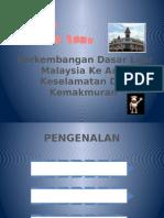 Perkembangan Dasar Luar Malaysia Ke Arah Keselamatan Dan