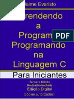 Aprendendo a programar na linguagem C - Para iniciantes - Jaime Evaristo.pdf
