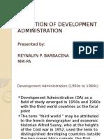 Evolution of Development Administration Reynalyn Barbacena
