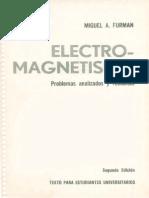Electromagnetismo .Miguel a. Furman 2ed Problemas Resueltos 226pg - Scribd
