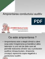 Amprentarea Conductului Auditiv - 20.03.2014