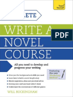 Write a Novel a Complete Teach Yourself Course