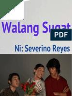 walang sugat.pptx