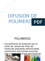 Difusion de Polidifusion de polimerosmeros