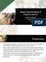 Abses Submandibula & Angina Ludovici