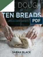 ONE DOUGH, TEN BREADS by Sarah Black