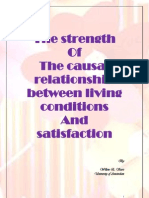 The Strength of the Causal Relationship Between Living Conditions and Satisfaction