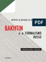 Entre a Prosa e a Poesia - Bakhtin e o Formalismo Russo (Cristovão Tezza)