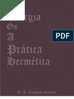 E. J. Langford Garstin - Teurgia, ou, A Prática Hermética