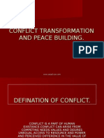 Conflict Transformation and Peace Building.