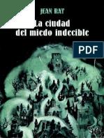 La ciudad del miedo indecible de Jean Ray r1.0.pdf
