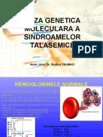 Curs 3. Baza Genetica Molecular A a Sindroamelor Talasemice