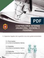 Contraloria Interna (Minicipal, Estatal y Federal)