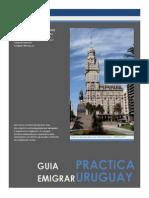 Guia Practica Para Emigrar a Uruguay