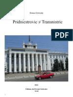 Pridniestrovie ≠ Transnistrie