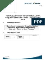 Estudio de Percepción de Calidad de Los Servicios Domiciliarios de Telefonía, Internet y TV en El Gran Temuco