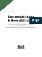 Sustentabilidade e Acessibilidade- Educação Ambiental, Inclusão e Direitos Da Pessoa Com Deficiência - Práticas, Aproximações Teóricas, Caminhos e Perspectivas!