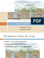 Tutorial for Demere Center For Living