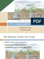 Tutorial for Demere Center For Living