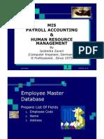 Payroll accounting.  Multi-user, Multi-location, Multi-company Payroll module