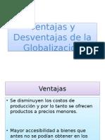 Ventajas y Desventajas de La Globalizacion