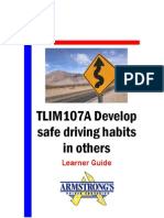 TLIM107A - Develop Safe Driving Habits in Others - Learner Guide