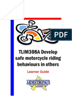 TLIM308A - Develop Safe Motorcycle Riding Behaviours in Others - Learner Guide