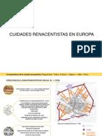 Ciudades Renacentistas-Italia, Francia y España