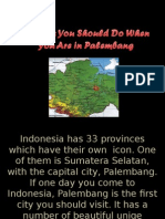 6 Things You Should Do When You Are in Palembang
