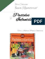 Libro N_6 Pasteles Infantiles La Nueva Repostería