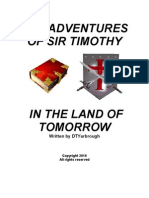 THE ADVENTURES OF SIR TIMOTHY in the LAND OF TOMORROW