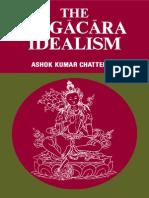 The Yogacara Idealism by Chatterjee