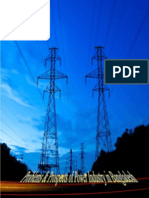 Problems and prospects of poer industry in bangladesh | Energy