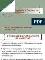 Aula 1 Introdução à Pesquisa de Marketing
