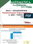 Aula - Tranformações Trigonométricas 2.Ano A
