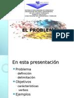 EL PROBLEMA, OBJETIVOS TIPOS Y DISEÑO DE INVESTIGACION.ppt